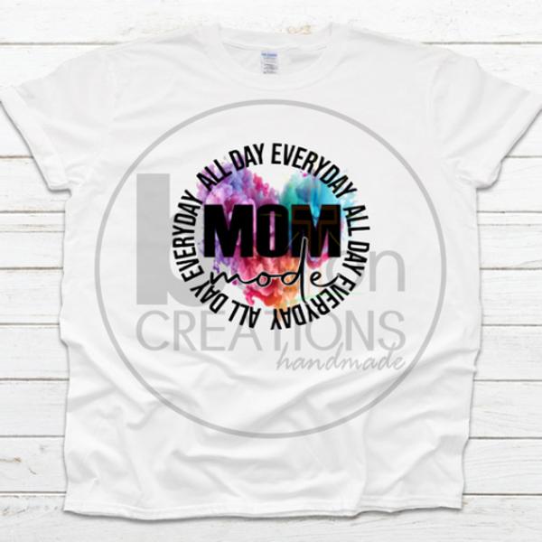 Mom Mode T-Shirt