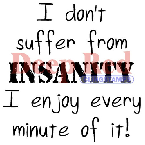 Insanity Rubber Cling Stamp by Deep Red Stamps