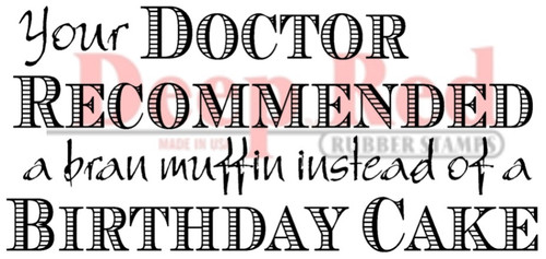 Birthday Prescription Rubber Cling Stamp by Deep Red Stamps