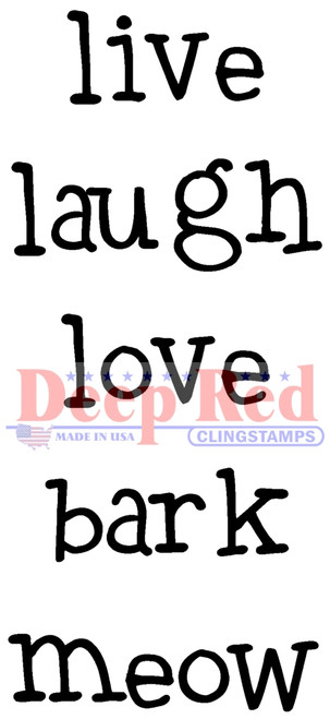 Live Laugh Love Rubber Cling Stamp by Deep Red Stamps