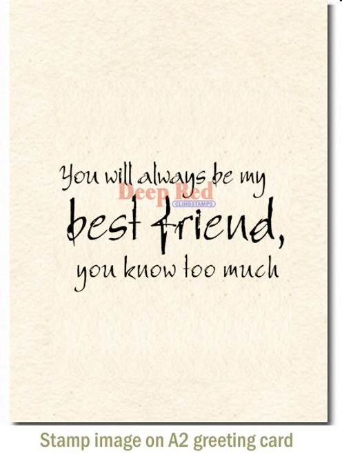 Best Friend Forever Rubber Cling Stamp by Deep Red Stamps shown on A2 card