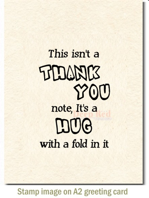 Thank You Hug Rubber Cling Stamp by Deep Red Stamps shown on A2 card