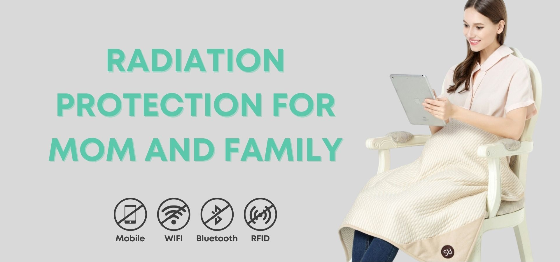 Radia Smart Radiation Protection for Moms and Babies