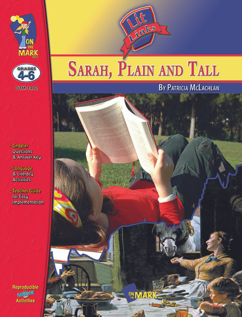 Sarah Plain And Tall: Lit Links Literature Guide