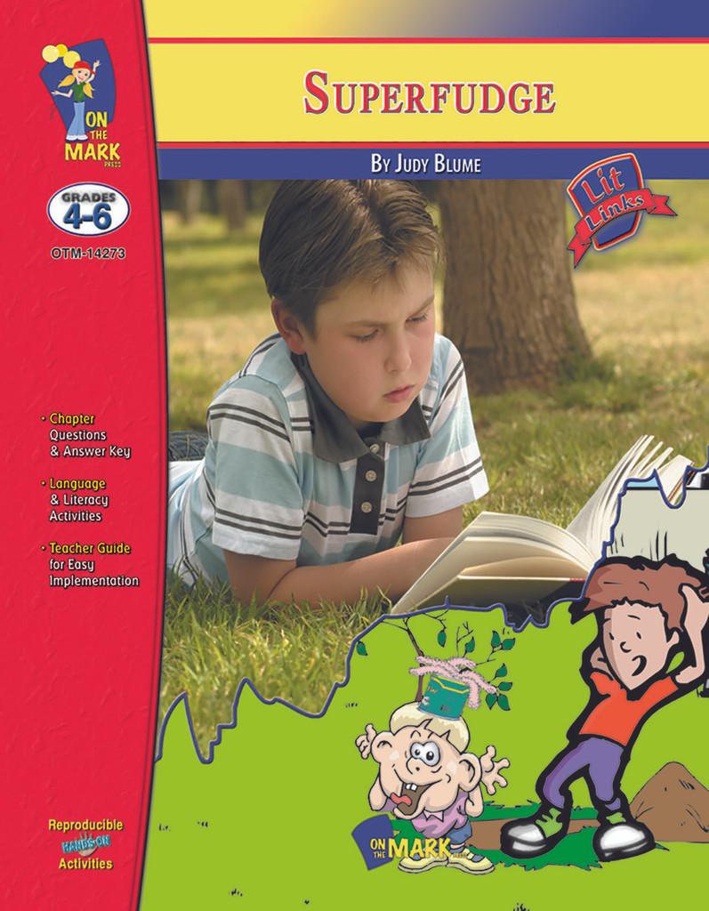 Superfudge: Lit Links Literature Guide