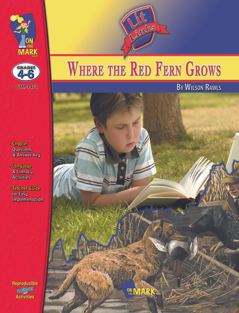 Where The Red Fern Grows: Lit Links Literature Guide