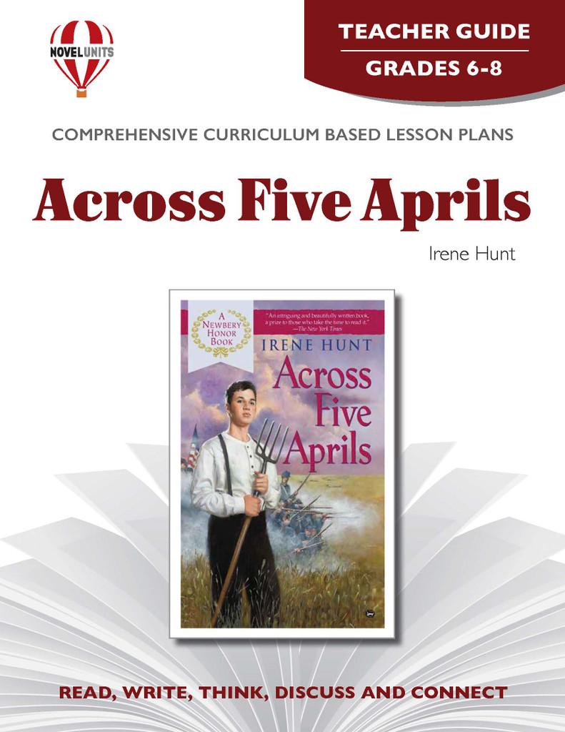 Across Five Aprils Novel Unit Teacher Guide