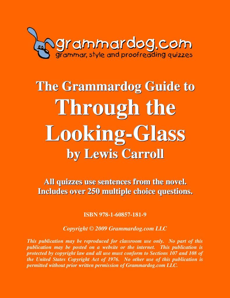 Through The Looking Glass Grammardog Guide
