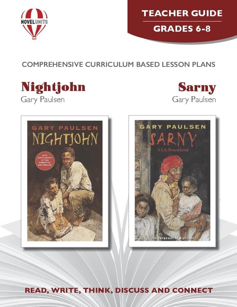 Nightjohn and Sarny Novel Unit Teacher Guide