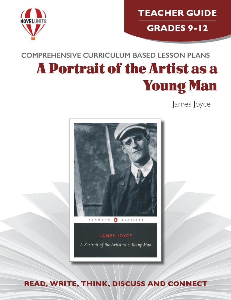 A Portrait Of The Artist As A Young Man Novel Unit Teacher Guide