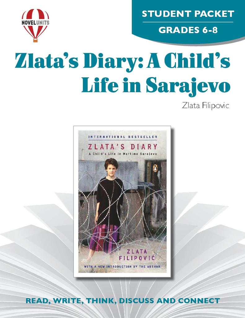 Zlata's Diary: A Child's Life In Sarajevo Novel Unit Student Packet