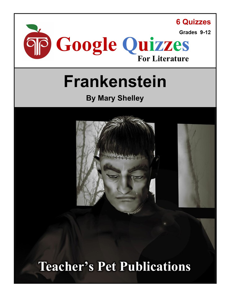 Frankenstein Google Forms Quizzes