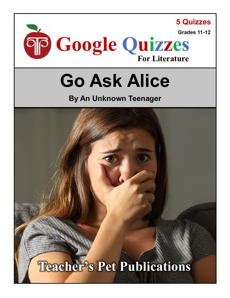 Go Ask Alice Google Forms Quizzes