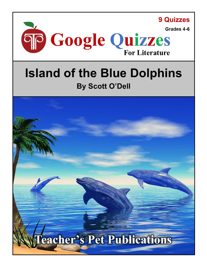 Island of the Blue Dolphins Google Forms Quizzes