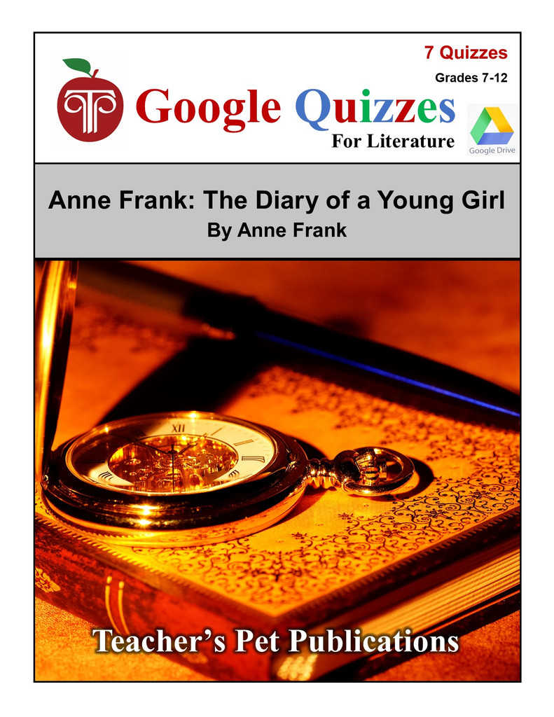 Anne Frank: The Diary Of A Young Girl Google Forms Quizzes