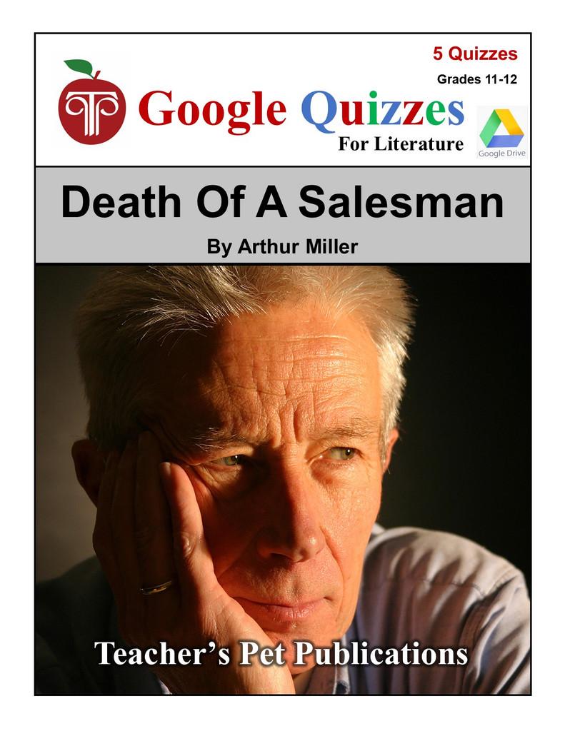 Death Of A Salesman Google Forms Quizzes