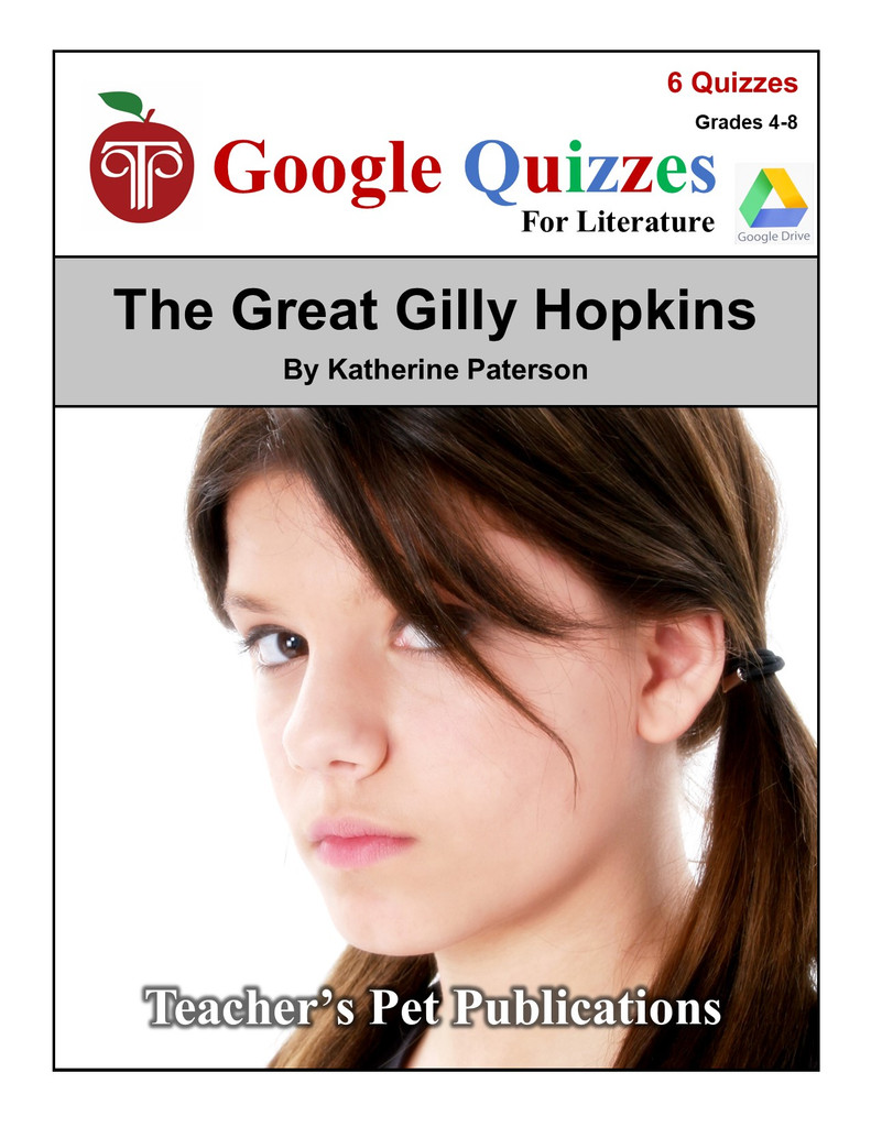 The Great Gilly Hopkins Google Forms Quizzes