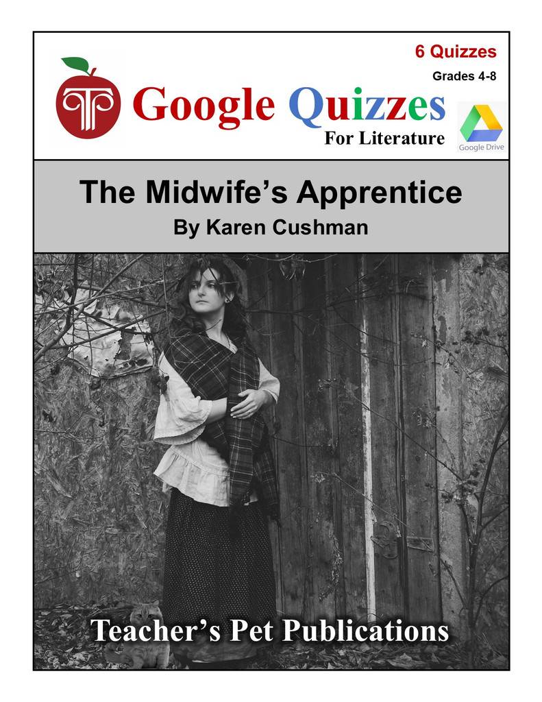 The Midwife's Apprentice Google Forms Quizzes