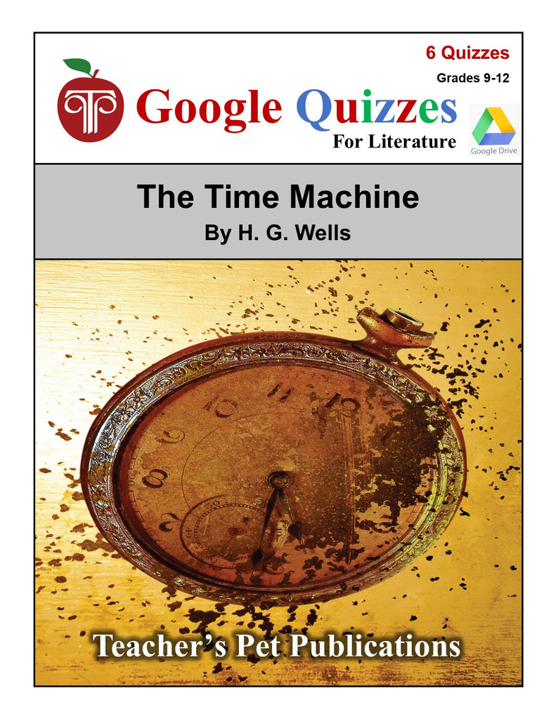 The Time Machine Google Forms Quizzes