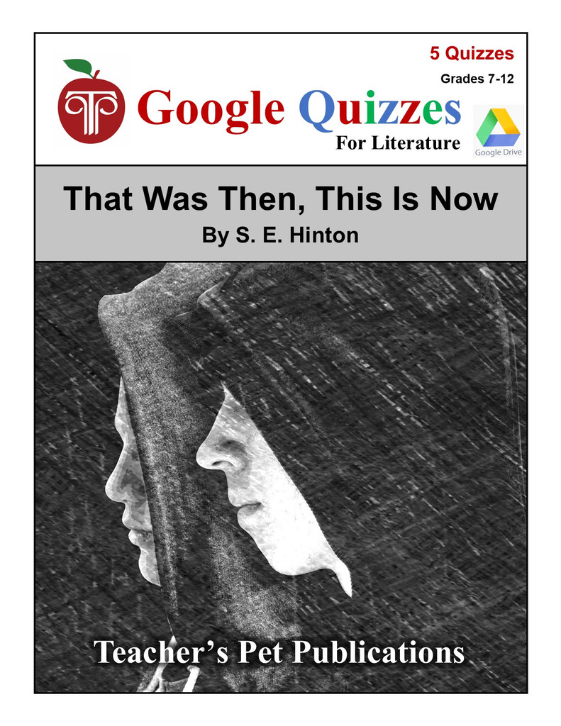 That Was Then, This Is Now Google Forms Quizzes