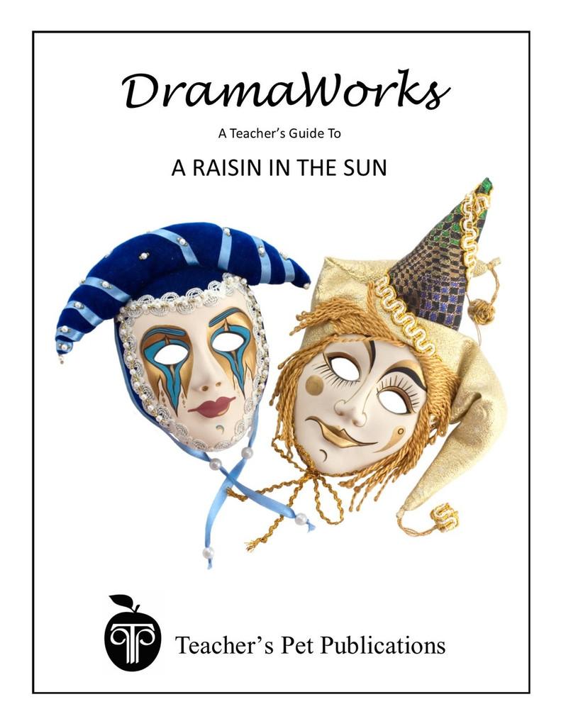 A Raisin in the Sun DramaWorks Guide