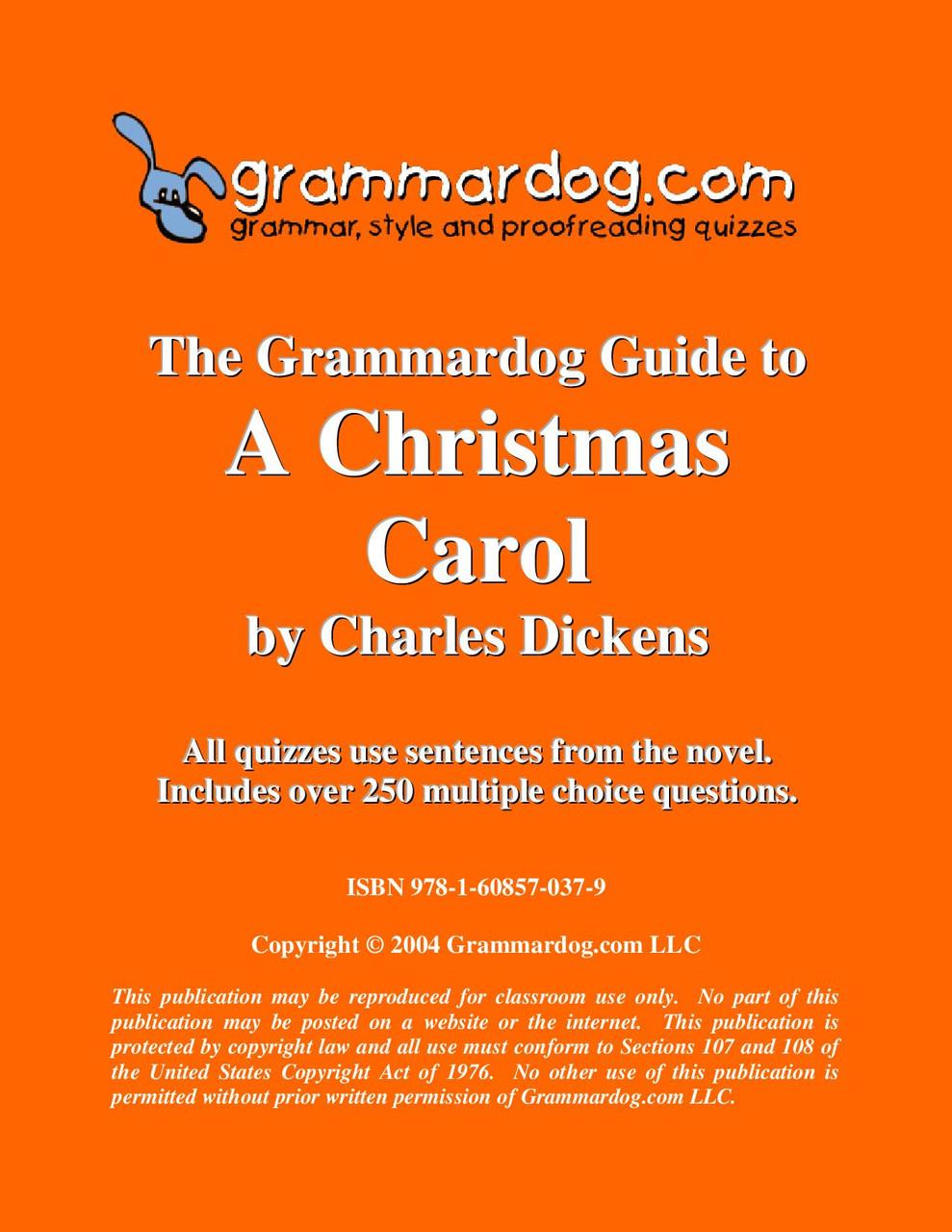 Christmas Carol Text Guide.A Christmas Carol Grammardog Guide