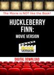 Huckleberry Finn Movie Version