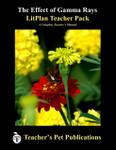 The Effect of Gamma Rays on Man in the Moon Marigolds LitPlan Lesson Plans