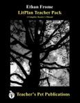 Ethan Frome LitPlan Lesson Plans