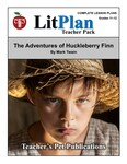 The Adventures of Huckleberry Finn LitPlan Lesson Plans (Download)