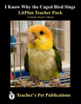 I Know Why the Caged Bird Sings LitPlan Lesson Plans