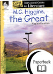 M. C. Higgins the Great: An Instructional Guide for Literature