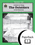A Guide for Using The Outsiders in the Classroom