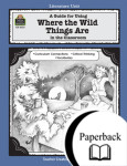 A Guide for Using Where the Wild Things Are in the Classroom