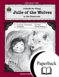 A Guide for Using Julie of the Wolves in the Classroom