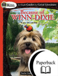Because of Winn-Dixie: Rigorous Reading Teacher Guide