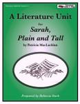 Sarah Plain and Tall Literature Unit