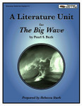 The Big Wave Literature Unit