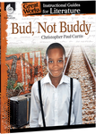 Bud Not Buddy: Great Works Instructional Guide for Literature
