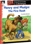 Henry And Mudge The First Book: Great Works Instructional Guide for Literature