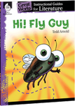 Hi! Fly Guy: Great Works Instructional Guide for Literature