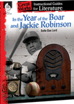 In the Year of the Boar and Jackie Robinson: Great Works Instructional Guide for Literature