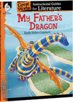 My Father's Dragon: Great Works Instructional Guide for Literature