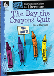 The Day the Crayons Quit: Great Works Instructional Guide for Literature