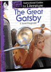 The Great Gatsby: Great Works Instructional Guide for Literature