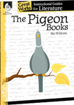 The Pigeon Books: Great Works Instructional Guide for Literature