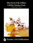 The Secret Life of Bees LitPlan Lesson Plans