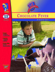 Chocolate Fever: Lit Links Literature Guide