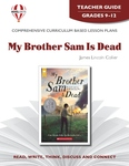 My Brother Sam Is Dead Novel Unit Teacher Guide