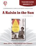 A Raisin In The Sun Novel Unit Teacher Guide